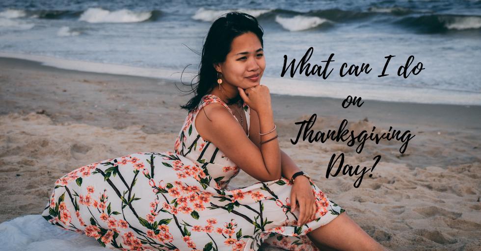 8 ways to spend Thanksgiving