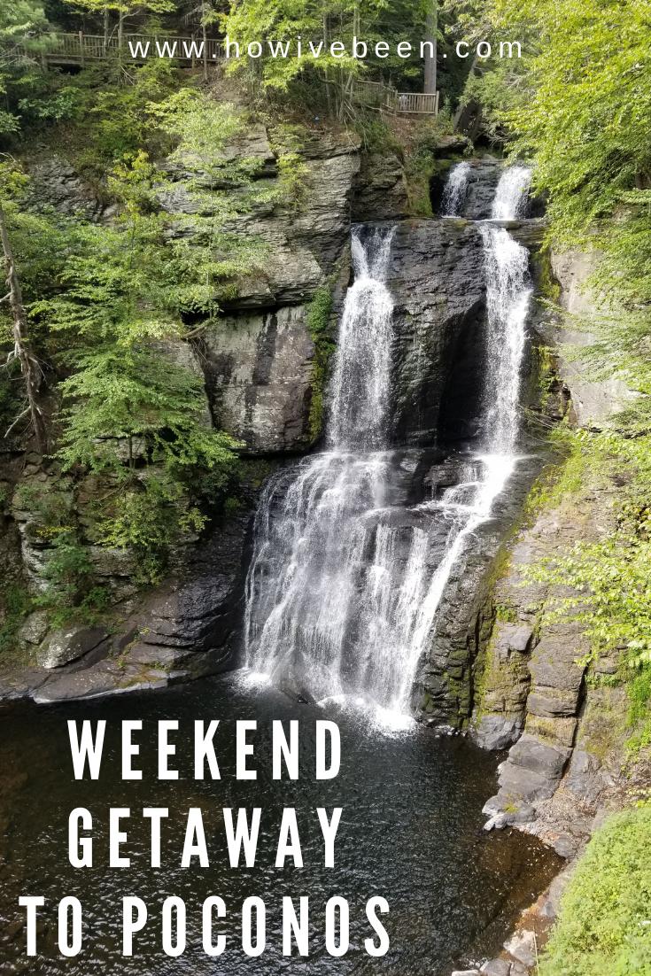 weekend getaway to Poconos