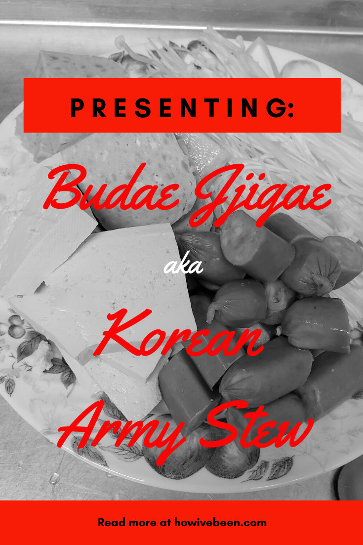 Budae Jjigae aka Korean Army Stew